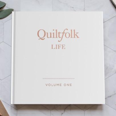 Quiltfolk Quiltfolk Life: Volume 1