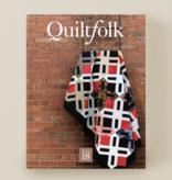 Quiltfolk Quiltfolk Magazine Issue 18 Illinois