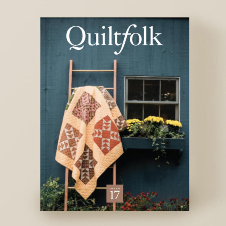 Quiltfolk Quiltfolk Magazine Issue 17 Connecticut