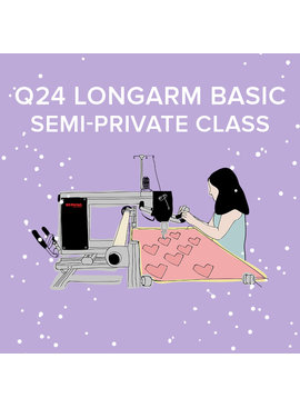 Q 24 Longarm Basic, Tuesday & Wednesday August 3 & 4, 9:30 - 11:30am