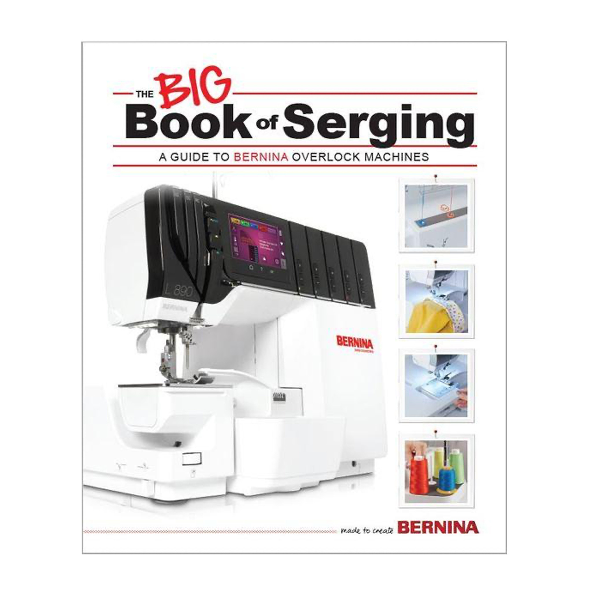 BERNINA Bernina Big Book of Serging
