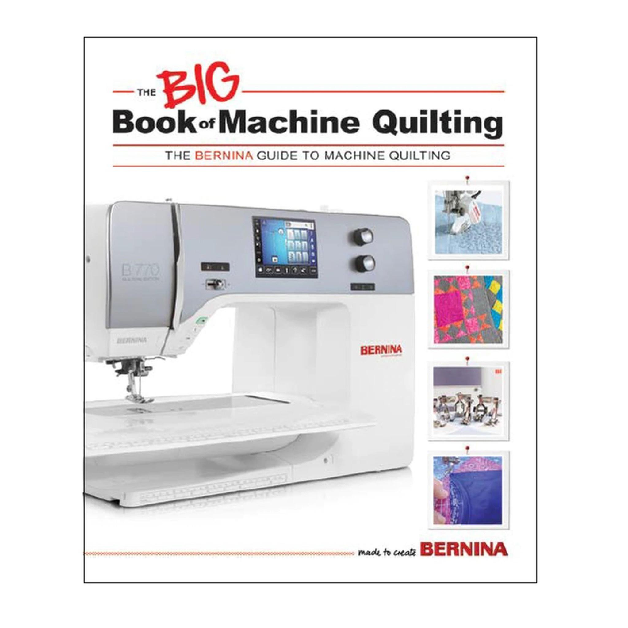 BERNINA Bernina Big Book of Machine Quilting