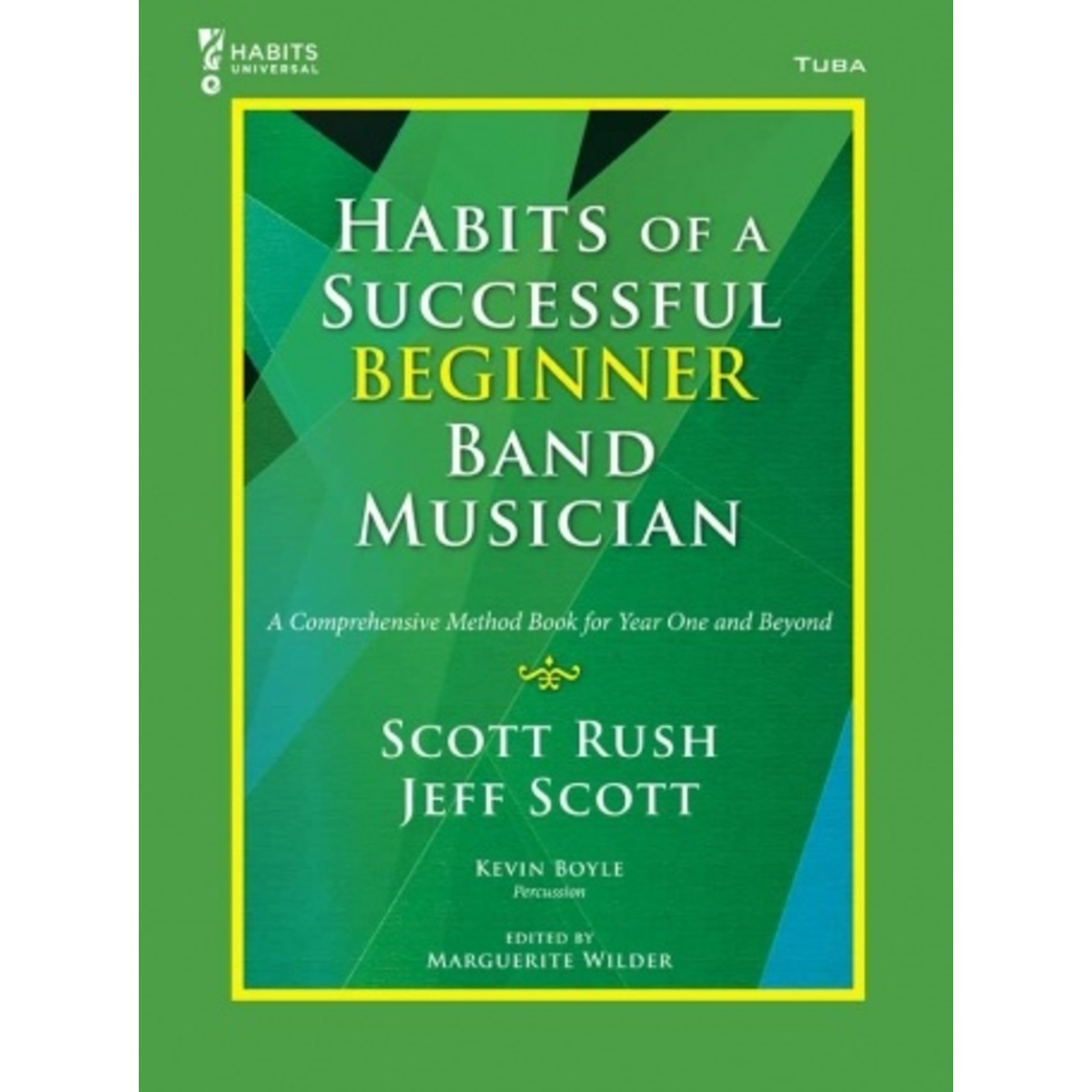 Habits of a Successful Beginner Band Musician - Tuba