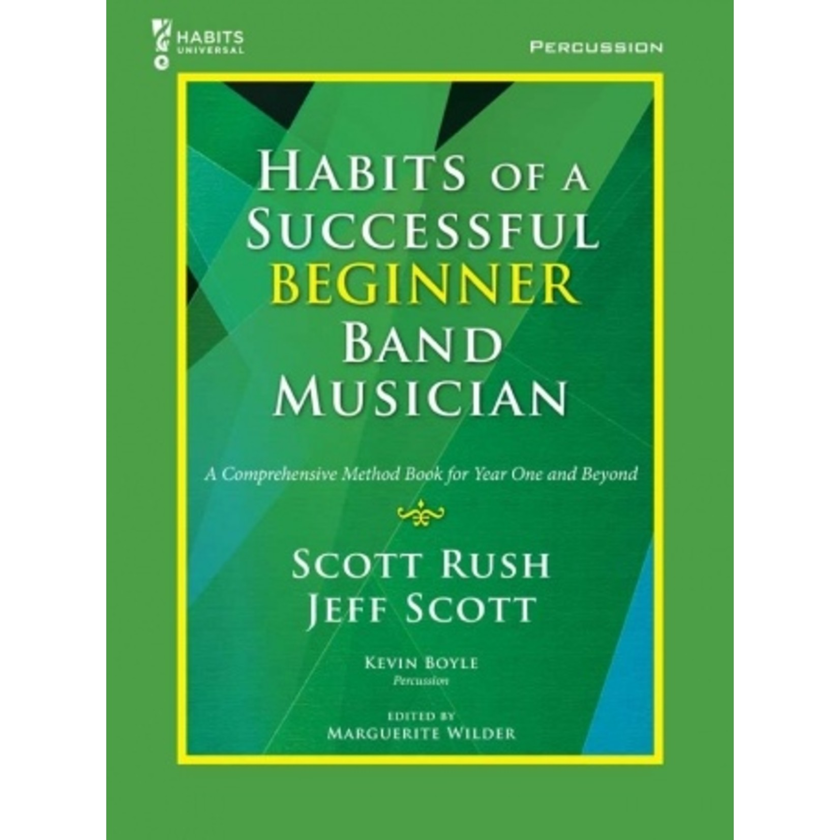 Habits of a Successful Beginner Band Musician - Percussion