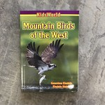 Mountain Birds of the West - Kids World