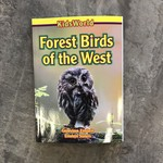 Forest Birds of the West - Kids World