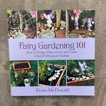 Fairy Gardening 101 Book