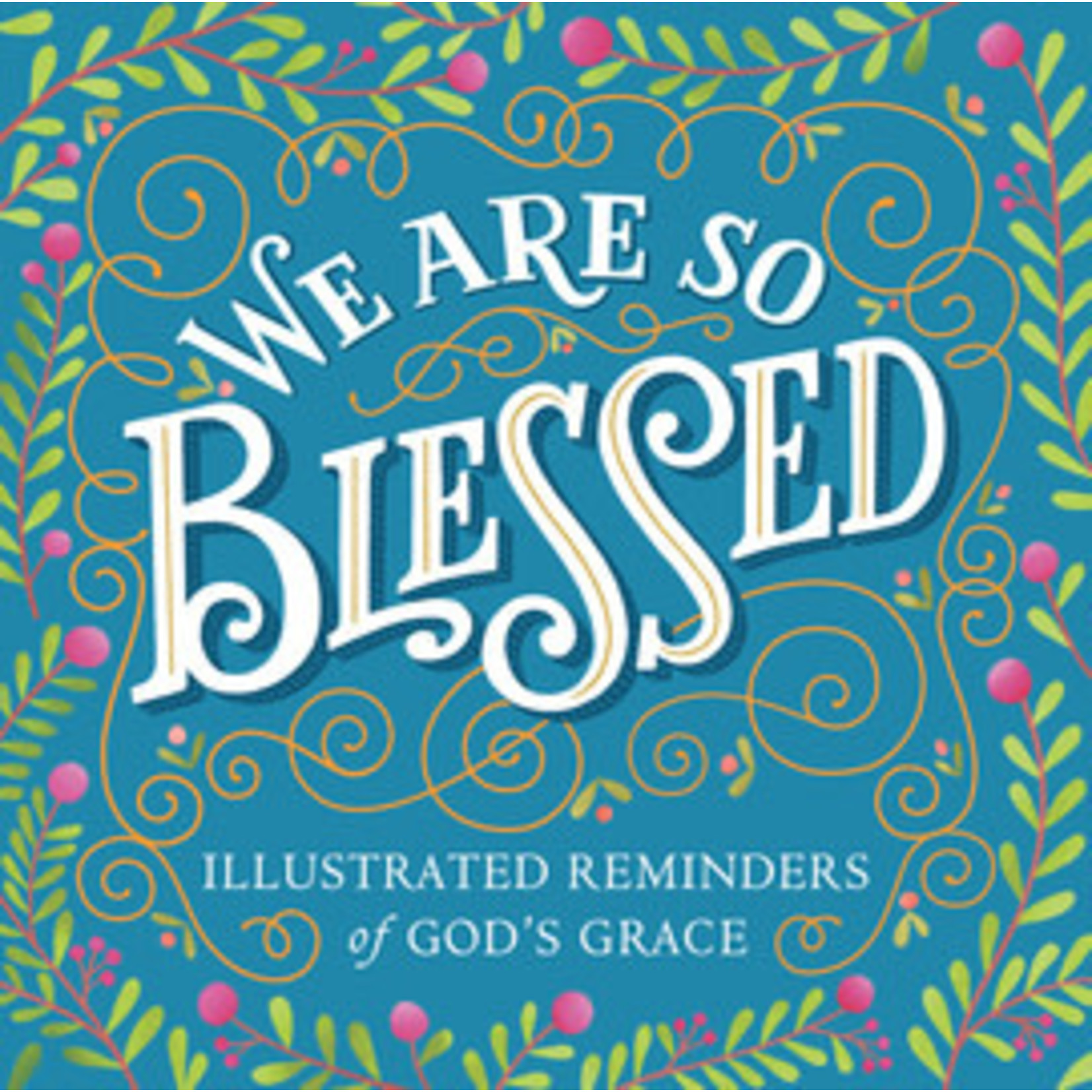 WE ARE SO BLESSED BOOK
