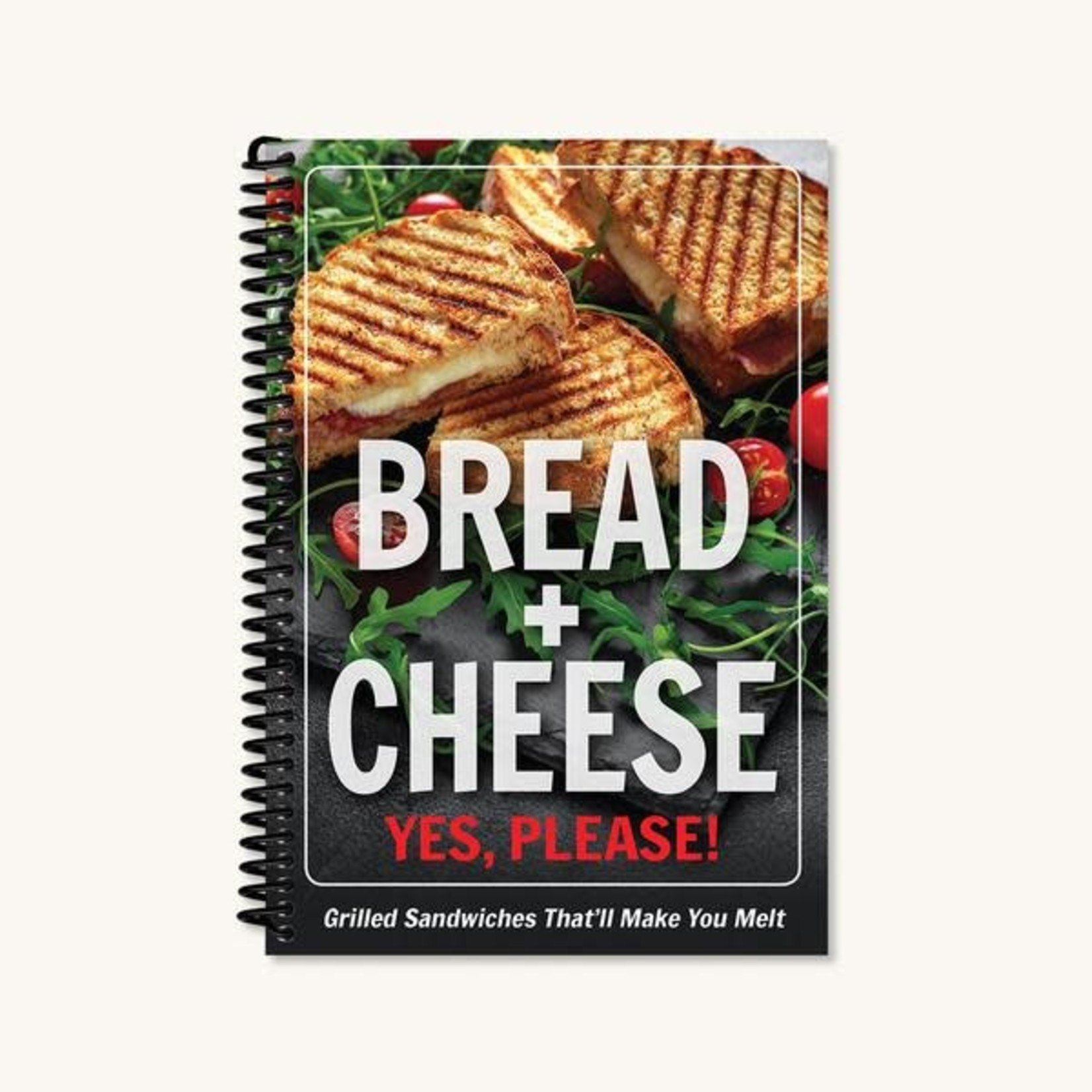 BREAD & CHEESE YES, PLEASE COOKBOOK