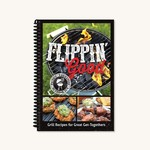 FLIPPIN GOOD COOKBOOK