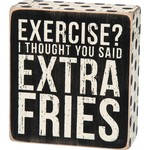 """""""EXCERCISE?"""" BOX SIGN"""