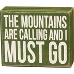 """""""THE MOUNTAINS ARE CALLING"""" BOX SIGN"""
