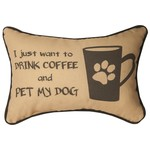 DRINK COFFEE & PET MY DOG PILLOW