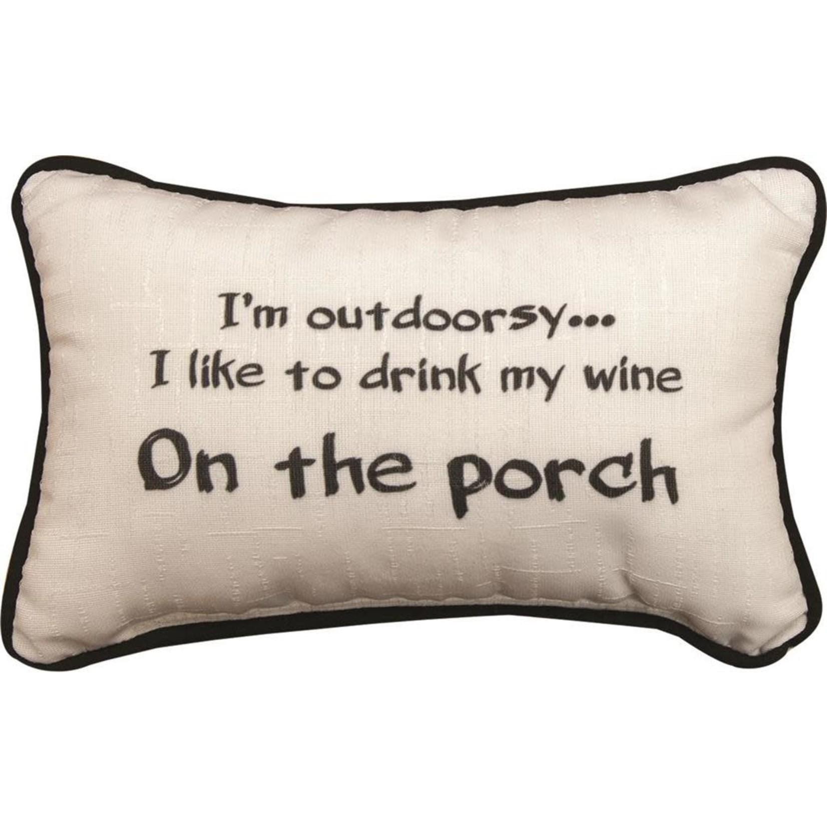 I'M OUTDOORSY/WINE PILLOW