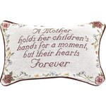"""""""A MOTHER HOLDS"""" PILLOW"""