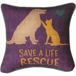 """RESCUE, SAVE A LIFE"" PET PILLOW"