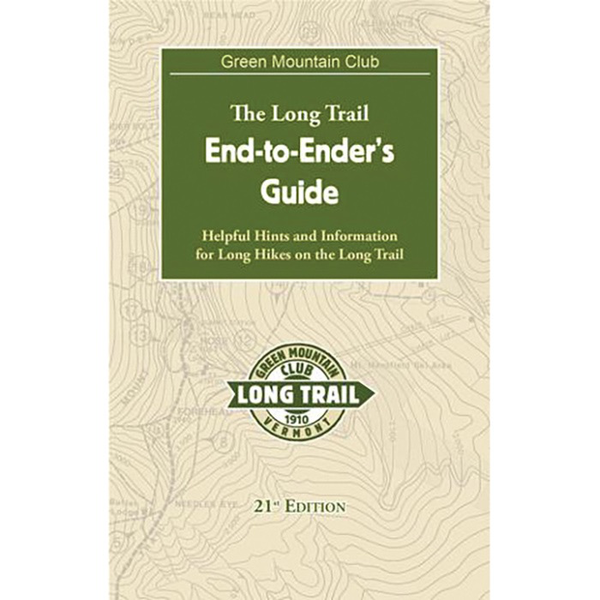 GUIDE GREEN MOUNTAIN CLUB: THE LONG TRAIL END-TO-ENDERS'S  GUIDE