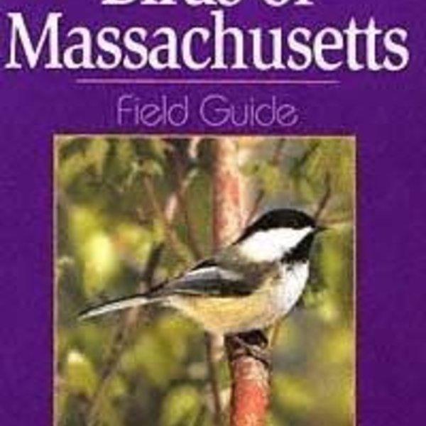 GUIDE BIRDS OF MASSACHUSETTS FIELD GUIDE BY: STAN TEKIELA