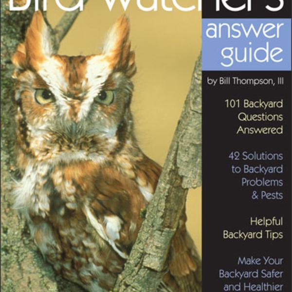 GUIDE BIRD WATCHER'S DIGEST: THE BACKYARD BIRD WATCHER'S ANSWER GUIDE