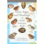 BOOKS/GUIDES NESTS, EGGS, AND NESTLINGS OF NORTH AMERICAN BIRDS PRINCETON FIELD GUIDS