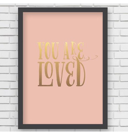 """You Are Loved Art Print 5""""x7"""""""