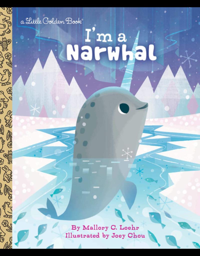 Random House Golden Books: I'm a Narwhal