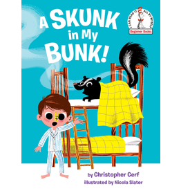 Random House A Skunk in My Bunk!