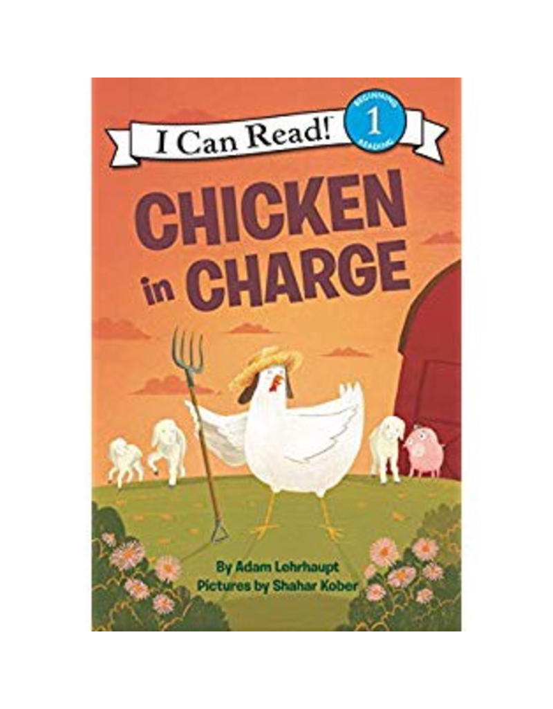 Harper Collins Chicken in Charge (My First Reading)