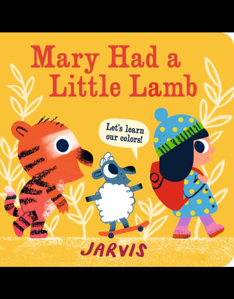 Random House Mary Had a Little Lamb: A Colours Board Book