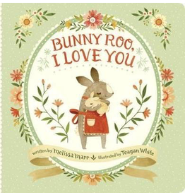 Random House Bunny Roo: I Love You Board Book