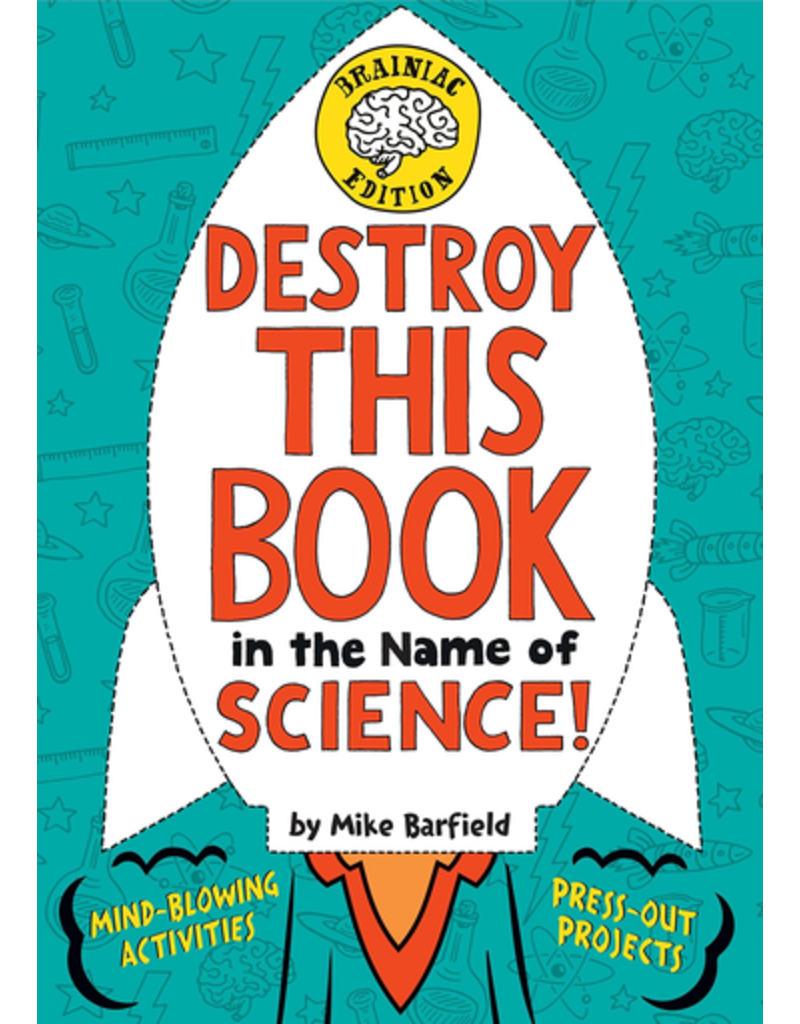Random House Destroy This Book in the Name of Science!