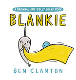 Random House Blankie (A Narwhal and Jelly Board Book)