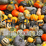 The Wine Bin Fall Flavors - Virtual Cooking Class - October 23, 2021