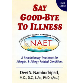 NAET: SAY GOODBYE TO YOUR ALLERGIES BOOK - JW