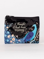 Blue Q Thought I Had More Money Coin Purse