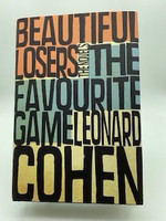 The Favourite Game and Beautiful Losers: the Novels
