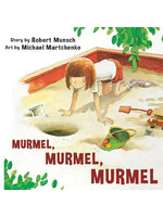 Annick Press MURMEL, MURMEL, MURMEL