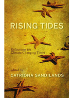 Caitlin Press Inc Rising Tides: Refections for Climate Changing Times