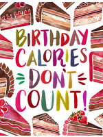Inkwell Cards Birthday Calories Don't Count Greeting Card