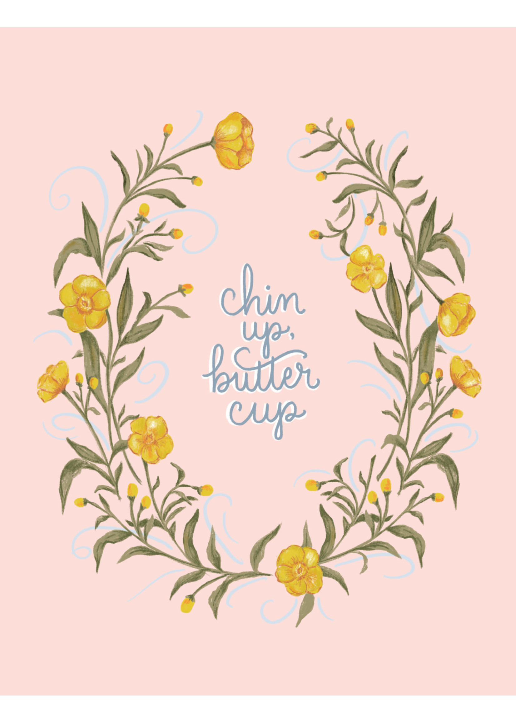 Inkwell Cards Chin Up, Buttercup