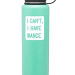 Covet Dance Covet Dance I Can't I Have Dance 40oz Thermal Water Bottle