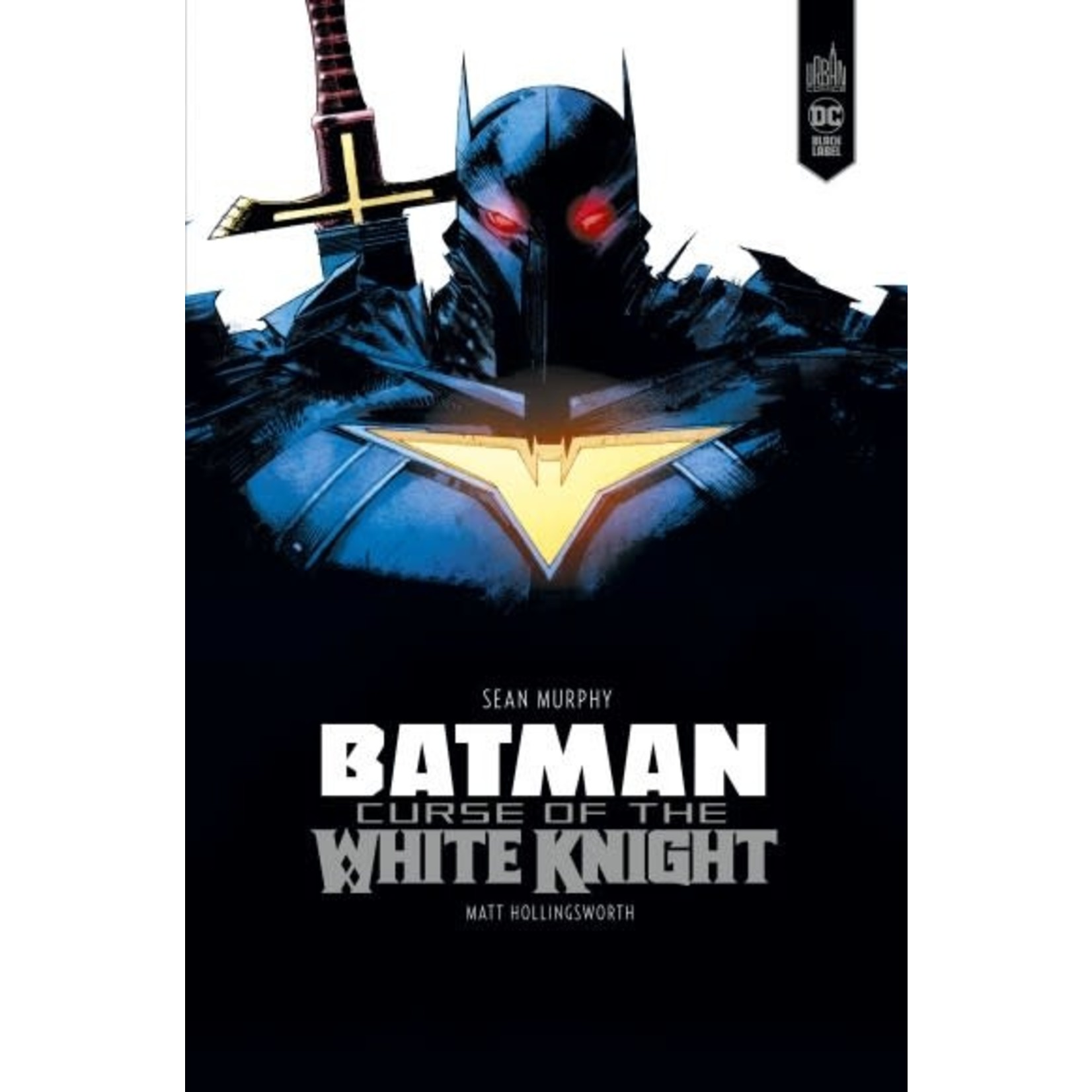 Urban Comics Batman - Curse of the white knight