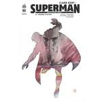 Urban Comics Clark Kent : Superman. Tome 0 - Homme d'acier