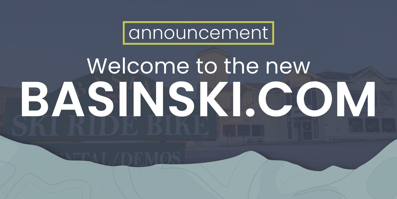 Welcome to the NEW Basinski.com!