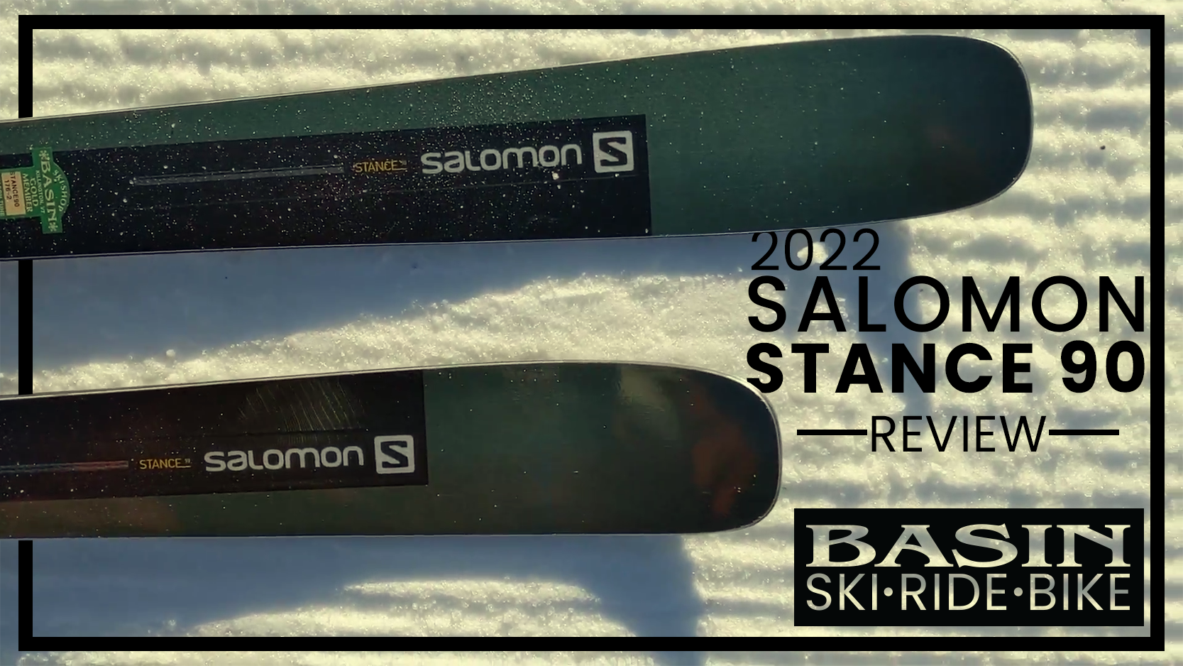 2022 Salomon Stance 90 - Basin Review