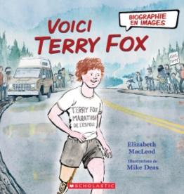Scholastic Canada Scholastic Canada Voici Terry Fox