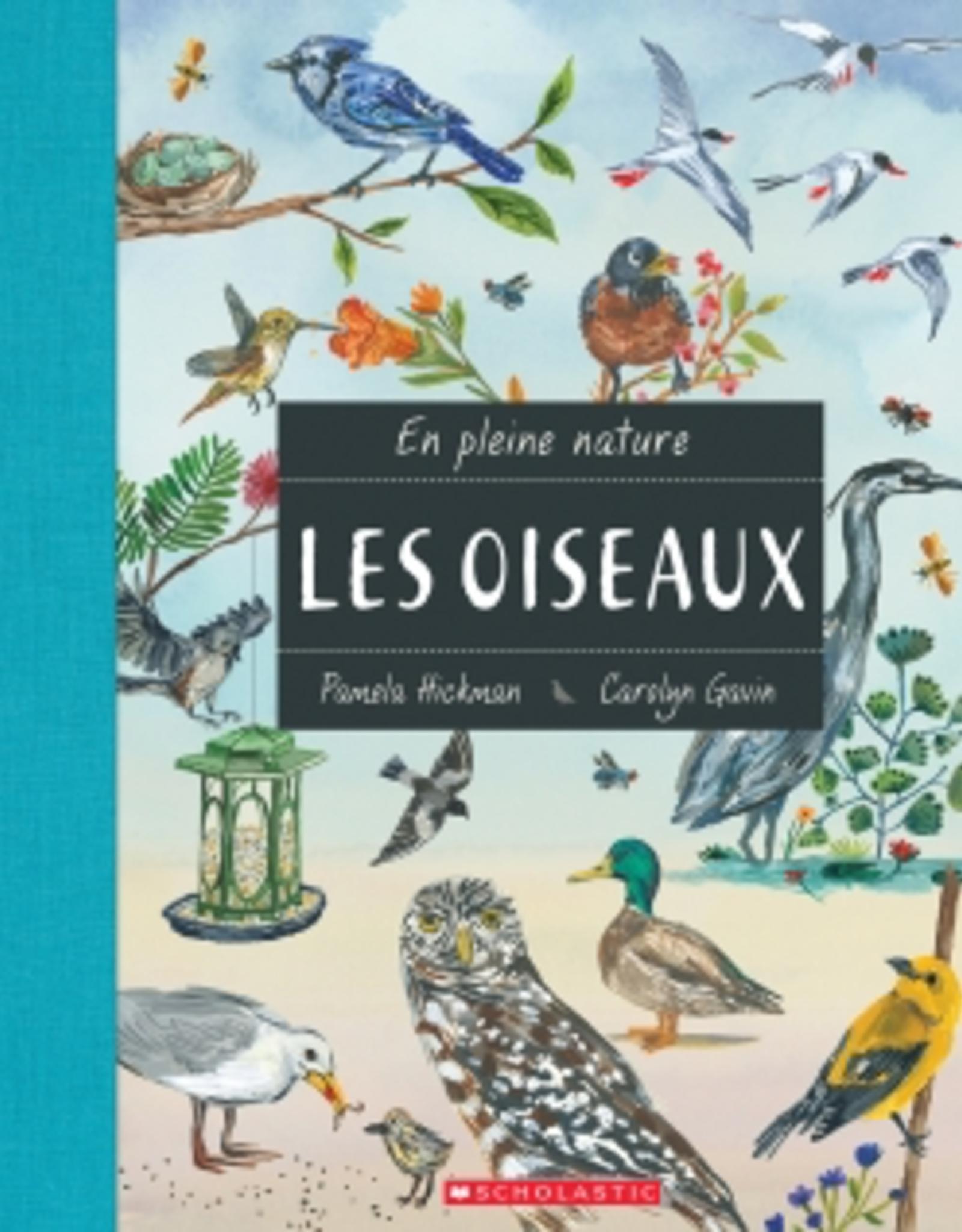 Scholastic Canada Scholastic Canada En Pleine Nature Les Oiseaux