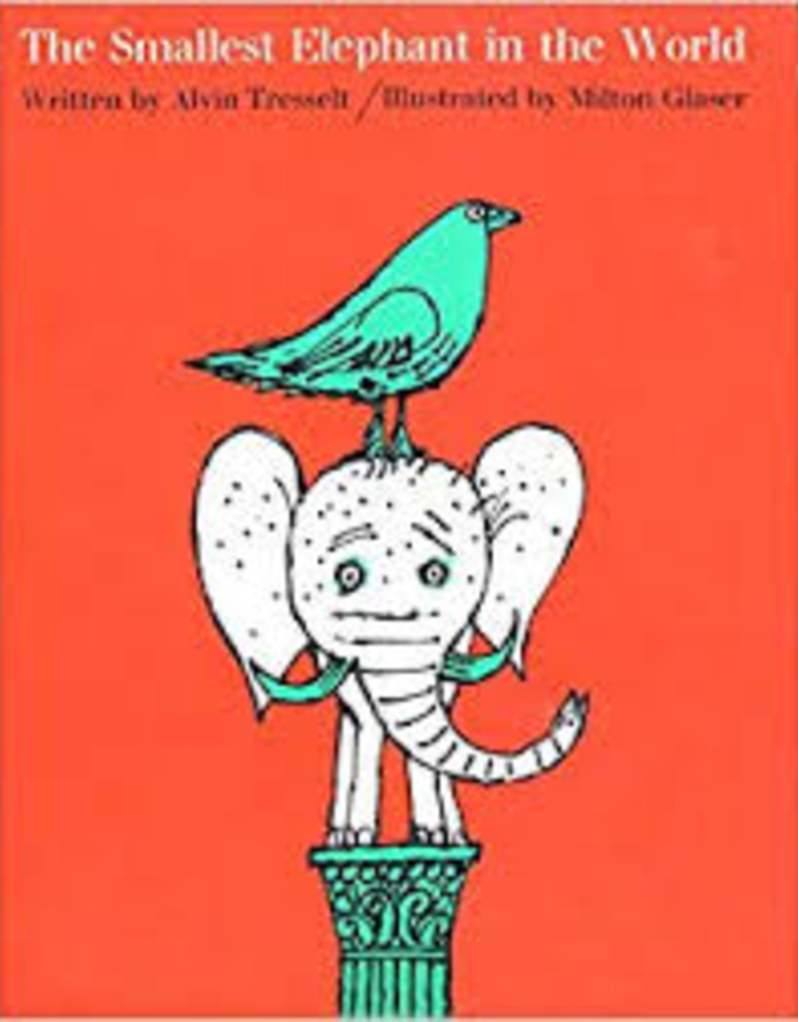 Raincoast Books Raincoast Books Smallest Elephant In The World