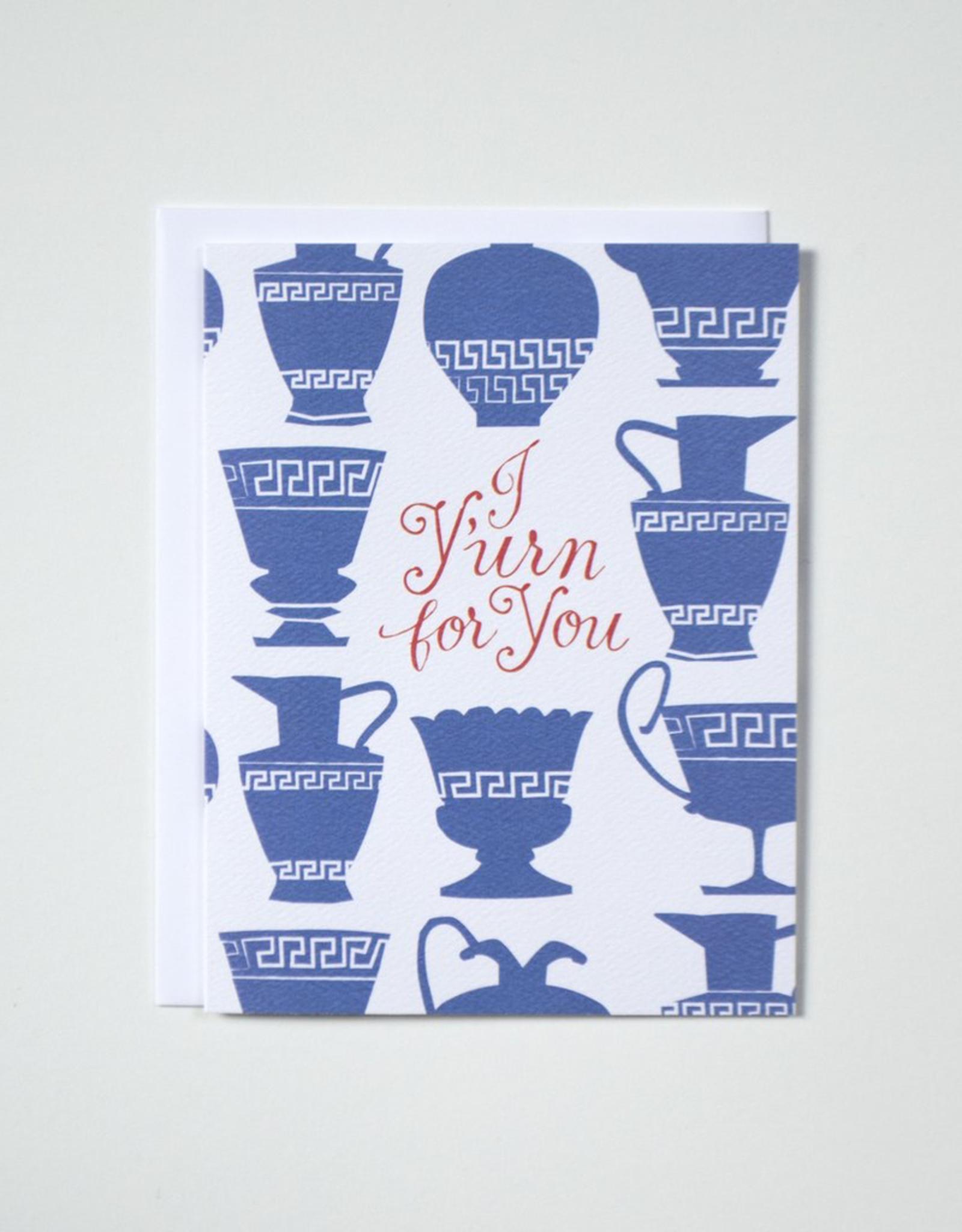 Banquet Workshop Banquet Workshop I Y'Urn For You Card