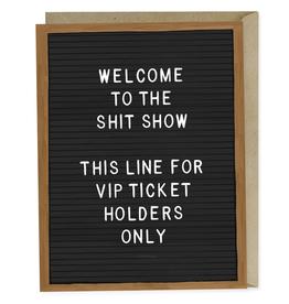 Paper E Clips Shit Show VIP Card